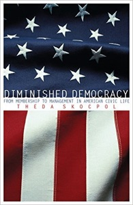 Diminished Democracy: From Membership to Management in American Civic Life