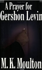 A Prayer for Gershon Levin