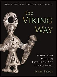 The Viking Way : magic and mind in late iron age Scandinavia
